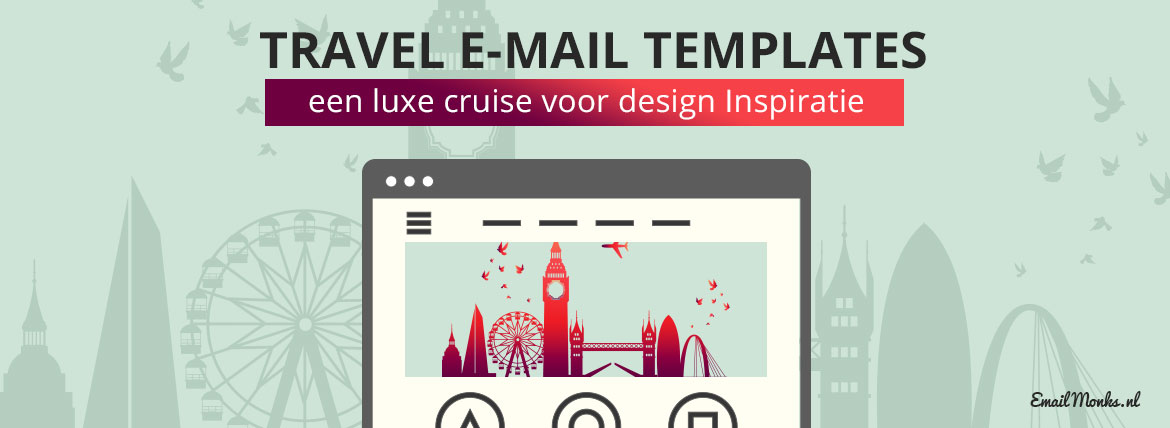 Travel e-mail templates - Emailmonks